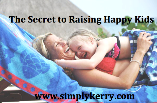 The Secret to Raising Happy Kids