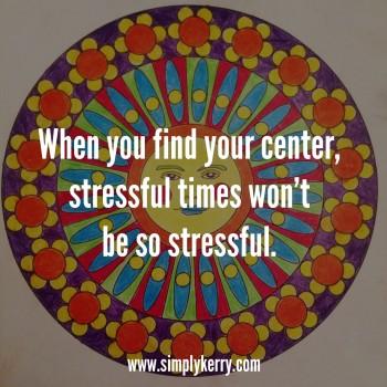 3 Simple Ways to Get Through Stressful Times