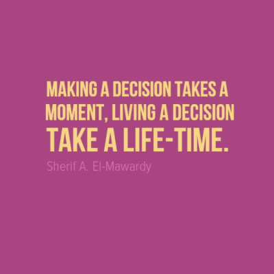 Tips to Making a Decision That's Right for YOU