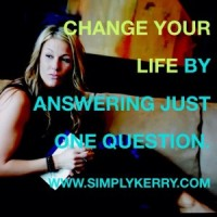 Change Your Life With This One Question