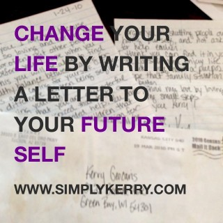 Change Your Life by Writing a Letter to Your Future Self