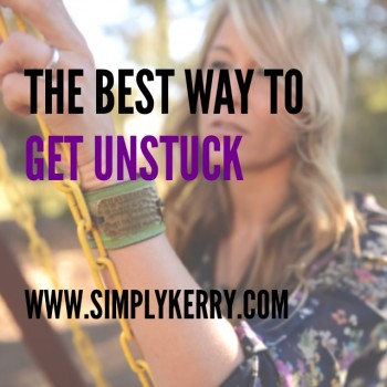 Feeling Stuck? Here is How I Get Unstuck