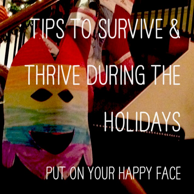Tips to Survive the Holidays