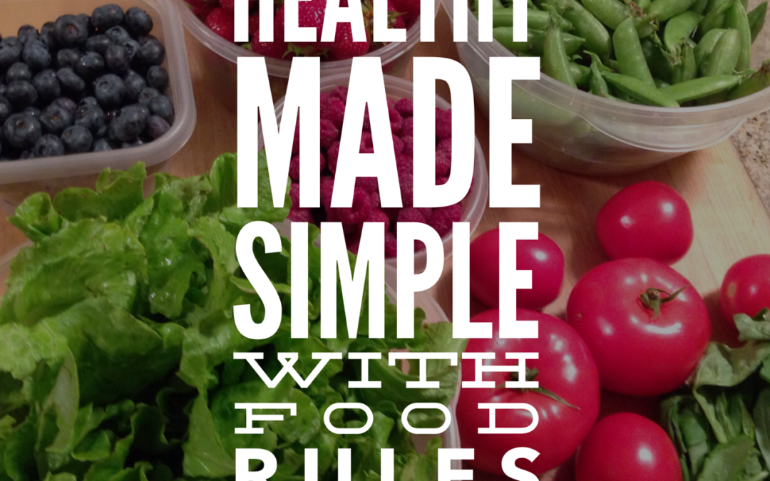 "Eating Healthy is Simple with ""Food Rules"""