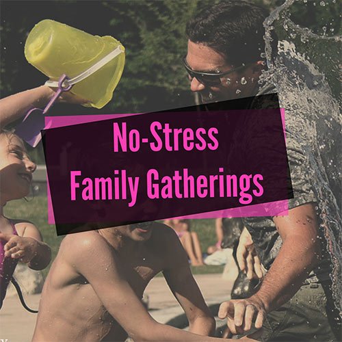 5 Ways to Tackle Stressful Family Gatherings