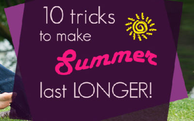 10 Tricks to Make Summer Last Longer