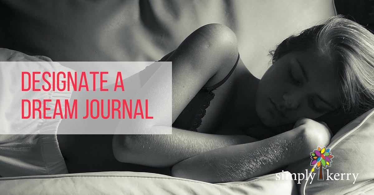 Designate a Dream Journal (1)