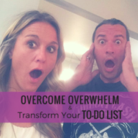 How to Overcome Overwhelm & Transform Your To-Do List